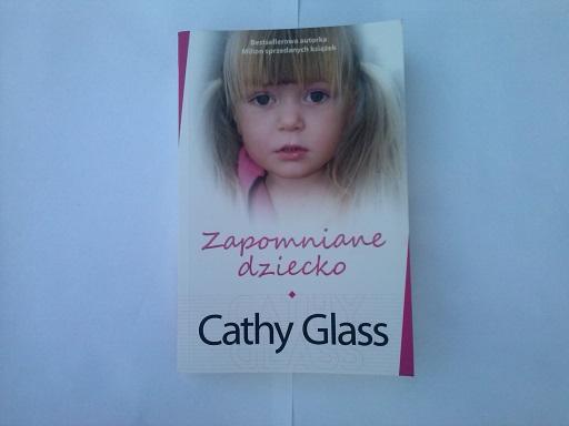 """Cathy Glass """"Zapomniane dziecko"""""""
