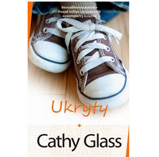 """Ukryty"" Cathy Glass"