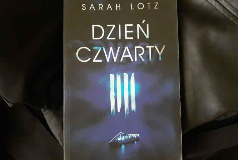 Sarah Lotz - Dzień Czwarty