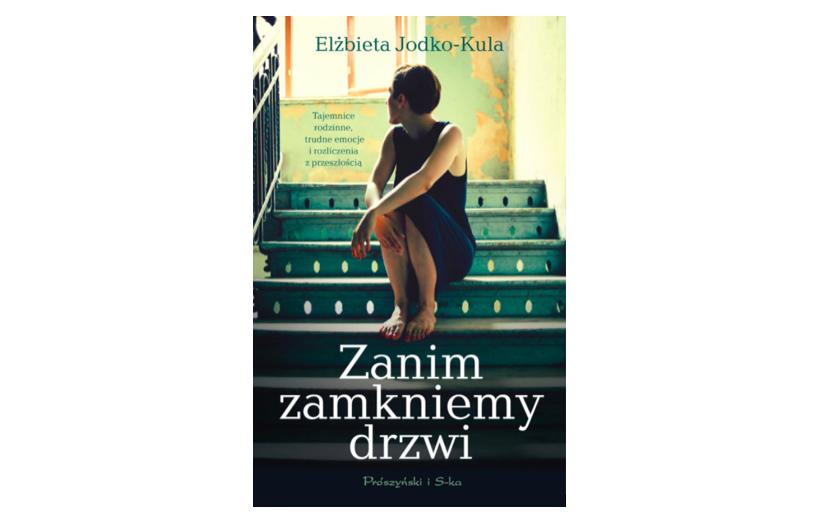 Zanim zamkniemy drzwi - Elżbieta Jodko-Kula
