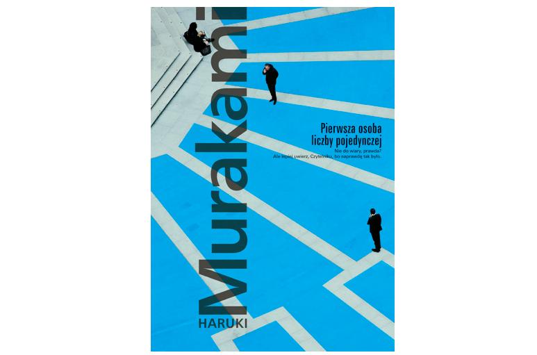 Pierwsza osoba liczby pojedynczej - Haruki Murakami