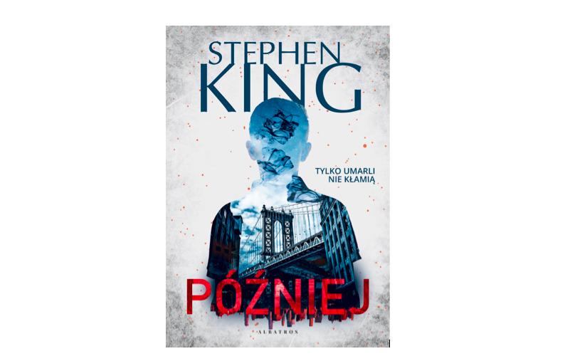Później Stephen King okładka