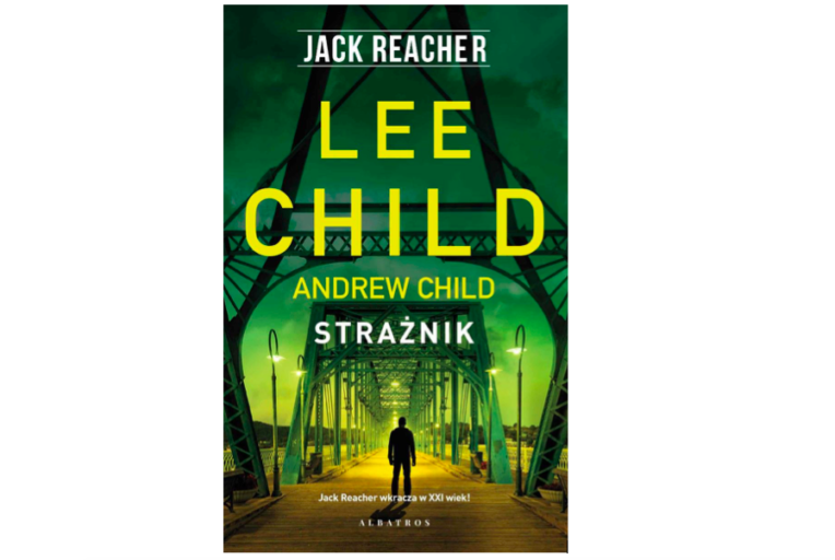 Lee Child Andrew Child - książka Strażnik