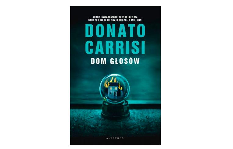 Dom głosów - Donato Carrisi