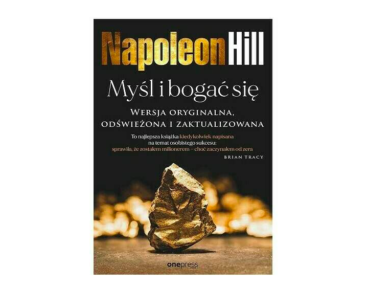 Myśl i bogać się - Napoleon Hill